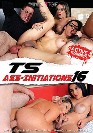 TS Ass-Initiations 16
