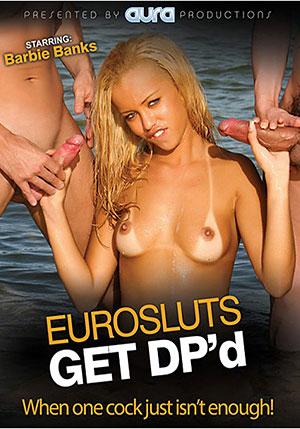 Eurosluts Get DP'd