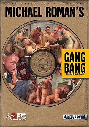 Michael Roman's Gangbang