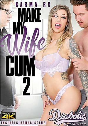 Make My Wife Cum 2