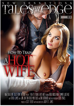 How To Train A Hot Wife 1