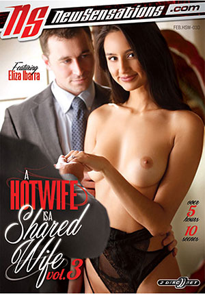 A Hotwife Is A Shared Wife 3 (2 Disc Set)