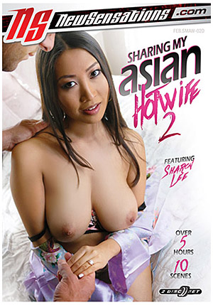 Sharing My Asian Hotwife 2 (2 Disc Set)