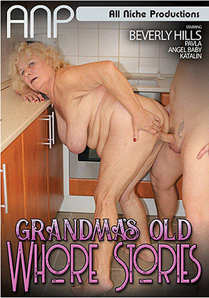 Grandma's Old Whore Stories