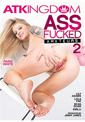 Ass Fucked Amateurs 2
