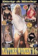 Dirty & Kinky Mature Women 16
