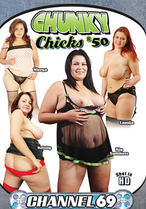 Chunky Chicks 50