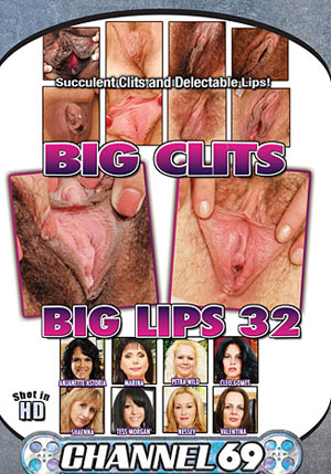 Big Clits Big Lips 32