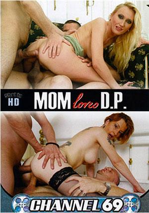 Mom Loves D.P.