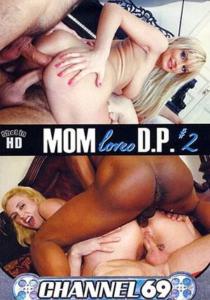 Mom Loves D.P. 2