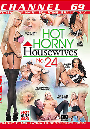 Hot Horny Housewives 24