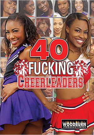 40 Fucking Cheerleaders