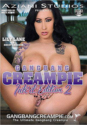 Gangbang Creampie Ink'd Edition 2