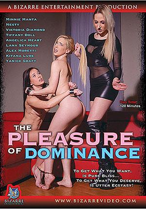 The Pleasures Of Dominance