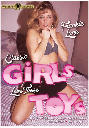 Classic Girls Love Those Toys