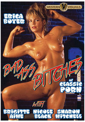 Bad Ass Bitches Of Classic Porn