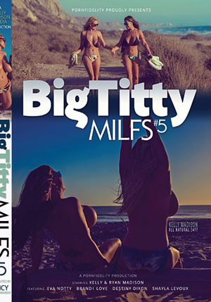 Porn Fidelity^ste;s Big Titty MILFs 5 ^stb;2 Disc Set^sta;