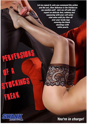 Perversions Of A Stockings Freak 1