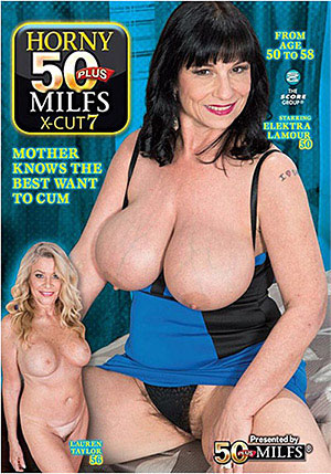 Horny 50 Plus MILFs X-Cut 7