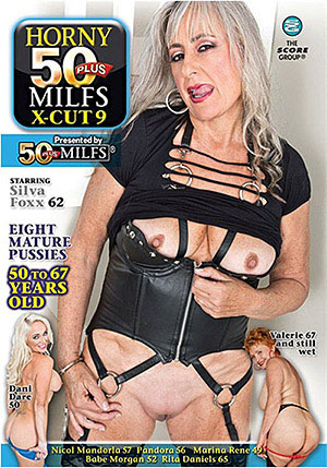 Horny 50 Plus MILFs X-Cut 9