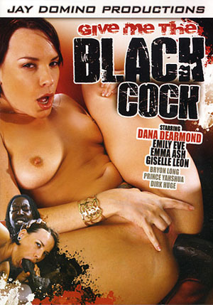 Give Me The Black Cock 1