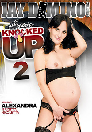 Sexy 'N Knocked Up 2