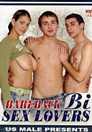 Bareback Bi Sex Lovers 1