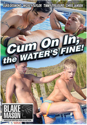 Cum On In, The Water's Fine!