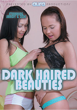 Dark Haired Beauties