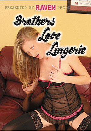 Brothers Love Lingerie