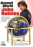 Around The World With John The Wadd Holmes