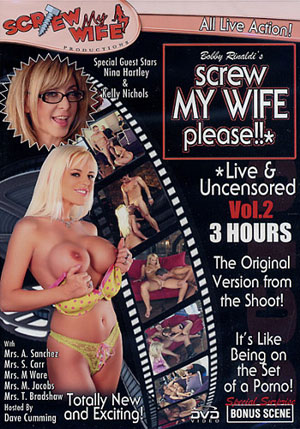 Screw My Wife Please Live & Uncensored 2