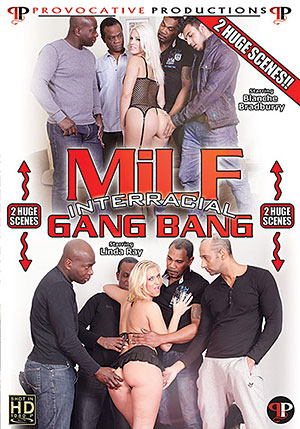 MILF Interracial Gang Bang