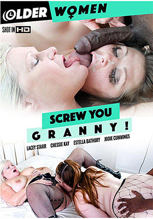 Screw You Granny