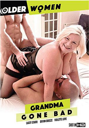 Grandma Gone Bad