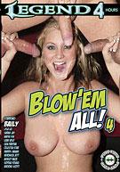 Blow 'Em All 4