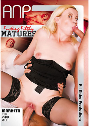 Fucking Filthy Matures 1