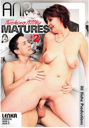 Fucking Filthy Matures 2