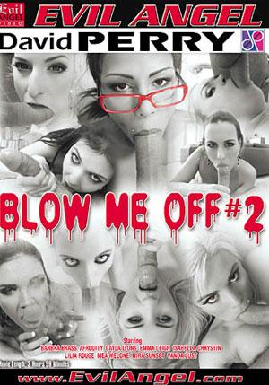 Blow Me Off 2