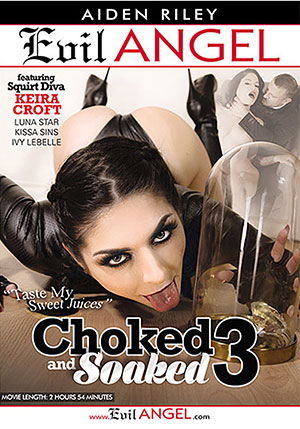 Choked And Soaked 3
