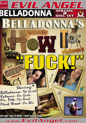 Belladonna's How To Fuck (3 Disc Set)