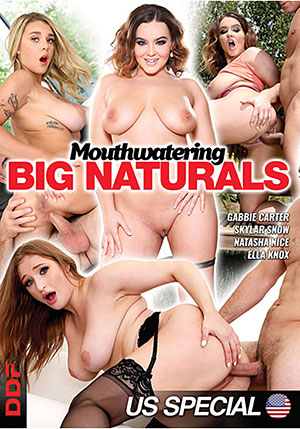 Mouthwatering Big Naturals