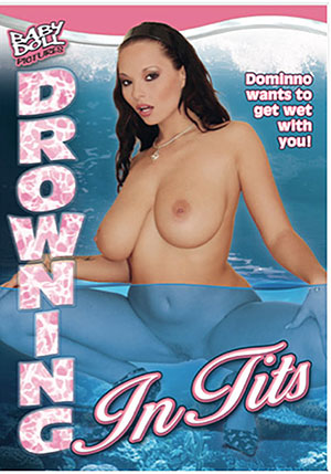 Drowning In Tits