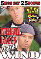 25 Hr 5 Pk Interracial Balls To The Wind (5 Disc Set)