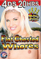 20 Hr 4 Pk Flat Chested Whores (4 Disc Set)