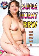 Super Horny BBW