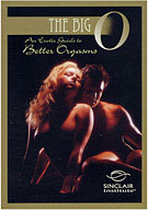 The Big O: An Erotic Guide To Better Orgasms