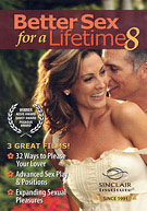 Better Sex For A Lifetime 8 (3 Discs in 1 Case) (Item No. 7528)