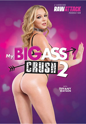My Big Ass Crush 2