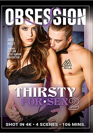 Thirsty For Sex 2